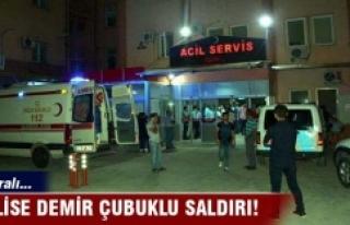 Erbaa'da polise demir çubuklu saldırı
