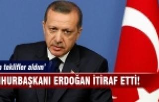 Erdoğan: Çirkin teklifler aldım