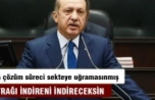 Erdoğan: O bayrağı indireni indireceksin