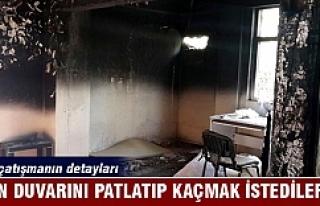 Evin duvarını patlatıp kaçmak istediler...