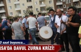 Bursa'da davul zurna krizi!