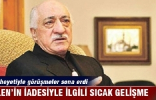 Gülen'in iadesine yönelik ABD heyetiyle görüşmeler...