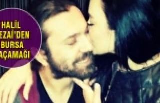 Halil Sezai'den Bursa'da 'aşk' kaçamağı!