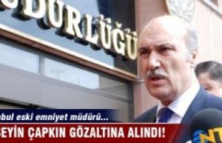 İstanbul eski Emniyet Müdürü Hüseyin Çapkın...