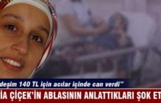 Rabia Çiçek'in ablası: Kardeşim 140 TL için...
