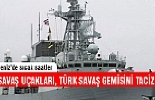 Rus savaş uçakları Türk savaş gemisini taciz...