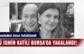 Ünlü ismin katili Bursa'da yakalandı