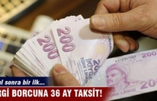 Vergi borcuna 36 ay taksit!