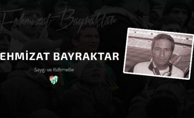 Bursaspor Kulübü, Fehmizat Bayraktar'ı unutmadı