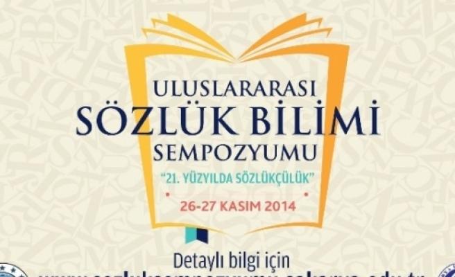 '21. Yüzyılda Sözlükçülük' Sempozyumu Saü'de Gerçekleştirilecek