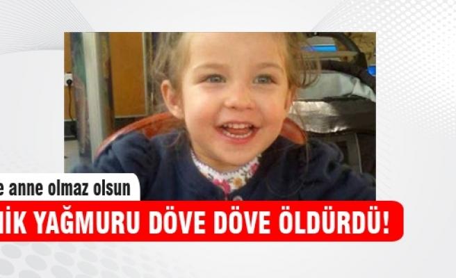 3 yaşındaki kızını döve döve öldürdü!