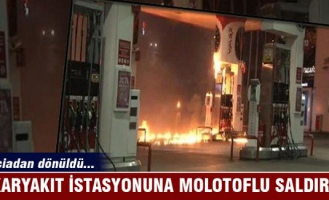 Akaryakıt istasyonuna molotoflu saldırı