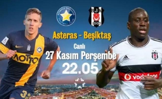 Asteras-Beşiktaş maçının muhtemel 11'leri