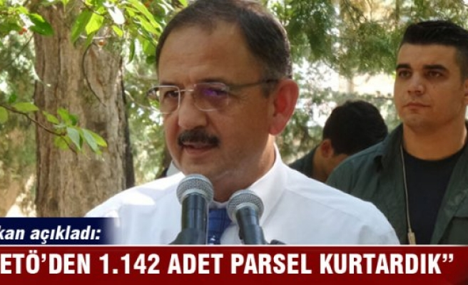 Bakan Özhaseki: 'FETÖ'den bin 142 adet parsel kurtardık'