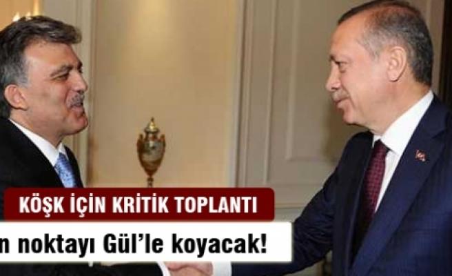 Başbakan: Gül ile Köşk için son bir görüşmemiz olacak