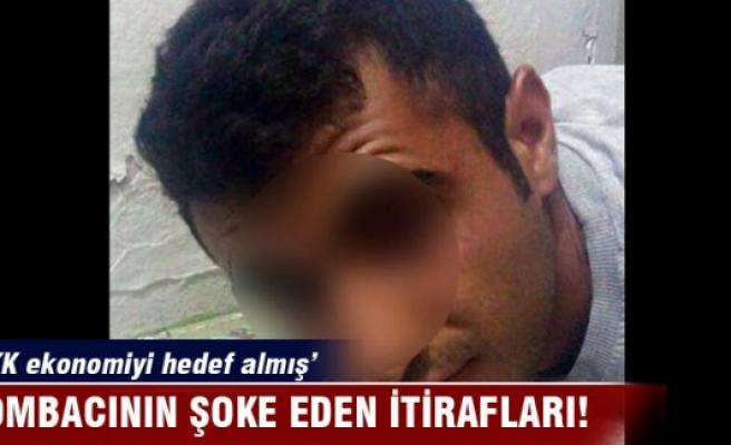 Bombacının itirafları: PKK ekonomiyi hedef almış