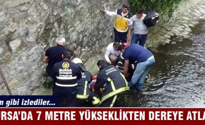 Bursa'da 7 metre yükseklikten atladı