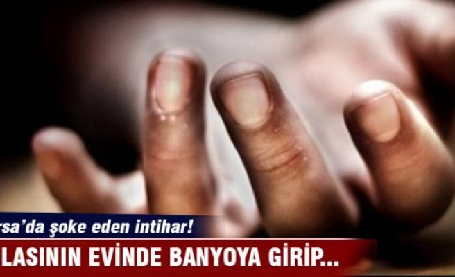 Bursa'da ablasının evinde tüpgazla intihar etti