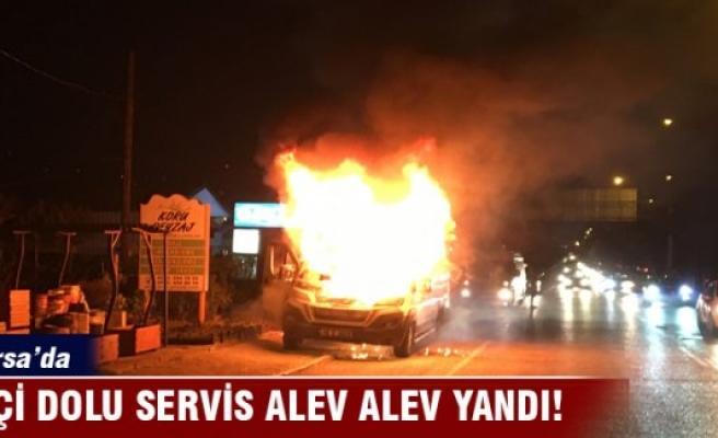 Bursa'da işçi dolu servis alev alev yandı...