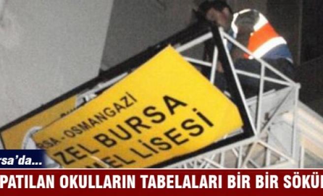 Bursa'da kapatılan okulların tabelaları söküldü