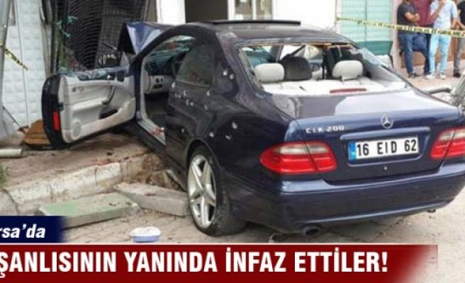 Bursa'da nişanlısının yanında infaz ettiler