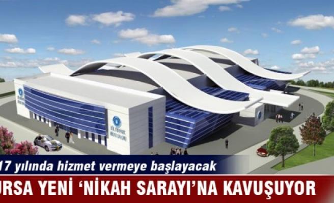 Bursa yeni 'Nikah Sarayı'na kavuşuyor