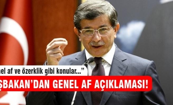 Davutoğlu'ndan genel af ve özerklik açıklaması