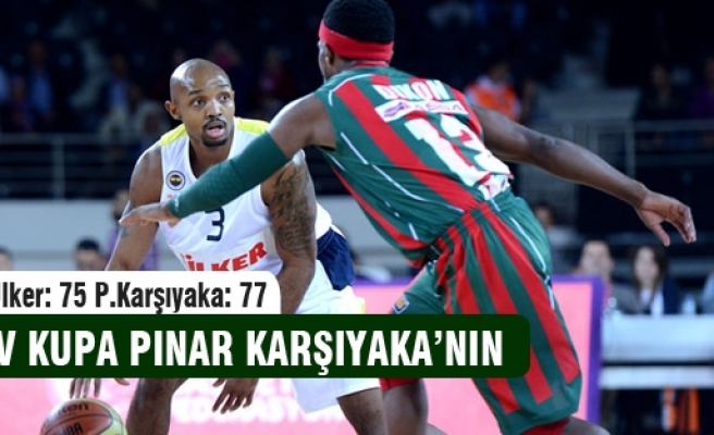 Dev kupa Fenerbahçe'yi deviren Karşıyaka'nın