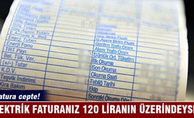 Elektrikte 1 fatura cepte! Faturanız 120 liranın üzerindeyse dikkat...