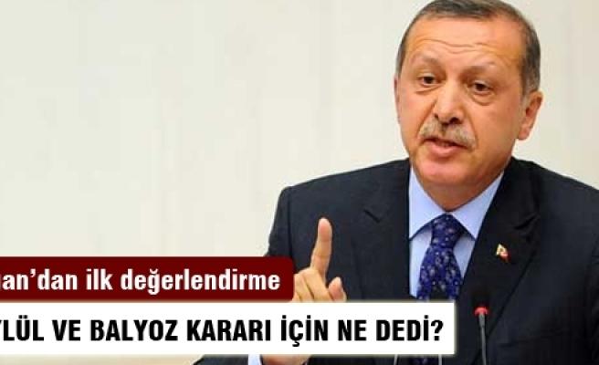 Erdoğan'dan Balyoz ve 12 Eylül kararlarına ilk yorum