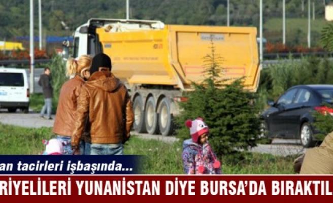 İki otobüs dolusu Suriyeliyi Yunanistan diye Bursa'da bıraktılar