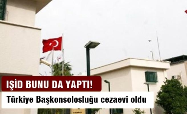 IŞİD Türkiye Başkonsolosluğu'nu cezaevi yaptı