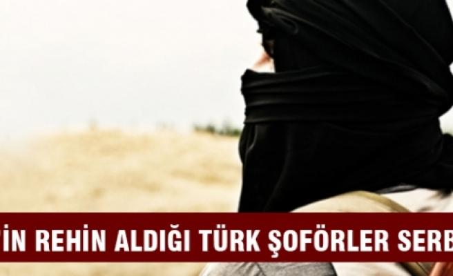 IŞİD'in rehin aldığı TIR şoförleri serbest