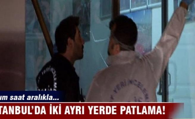 İstanbul'da iki ayrı yerde patlama