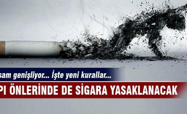 Kapı önünde de sigara içme yasağı!