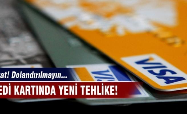 Kredi kartında yeni tehlike