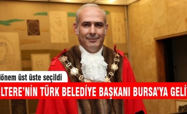 Londra'nın Türk Belediye Başkanı Bursa'ya geliyor!