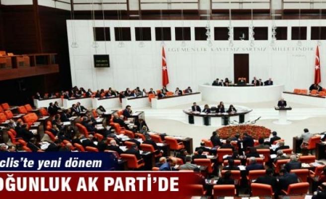 Meclis'te yeni dönem çoğunluk AK Parti'de