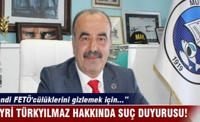 Mudanya Belediye Başkanı'na FETÖ'den suç duyurusu