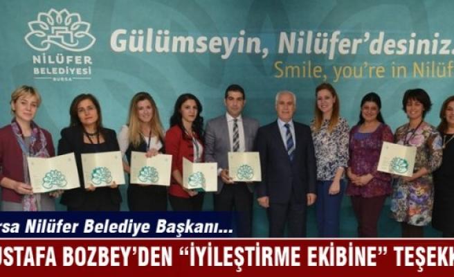 """Mustafa Bozbey'den """"İyileştirme Ekibine"""" teşekkür"""