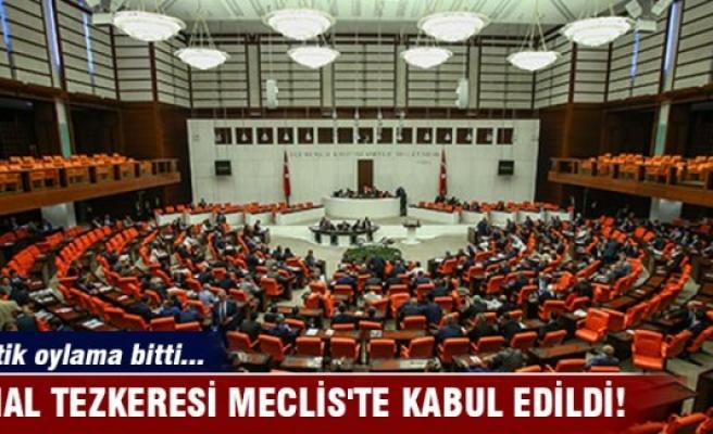 OHAL tezkeresi Meclis'te kabul edildi
