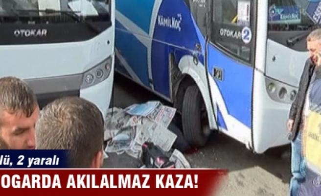 Otogar'da feci kaza: 1 ölü, 2 yaralı
