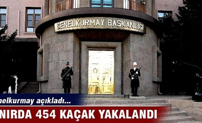 Sınırda 454 kaçak yakalandı