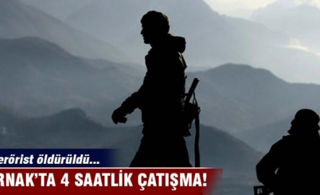 Şırnak'ta 4 saatlik çatışma: 5 terörist öldürüldü