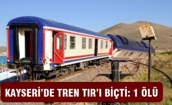 Kayseri'de TIR, Doğu Ekspresi'ne çarptı: 1 ölü!