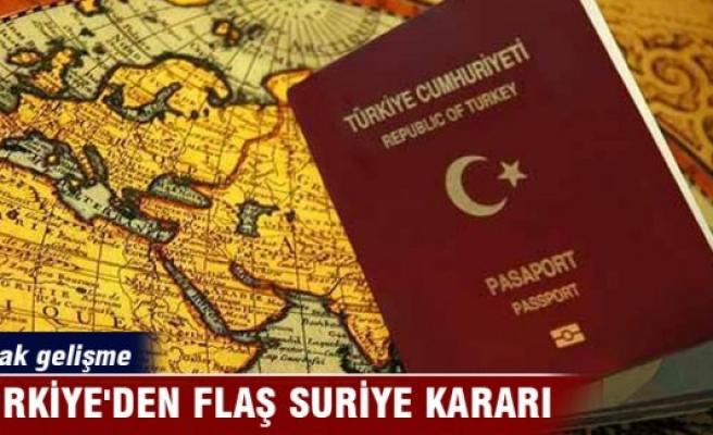 Türkiye'den flaş Suriye kararı