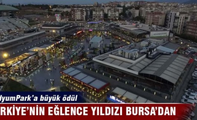 Türkiye'nin eğlence merkezi Bursa'dan
