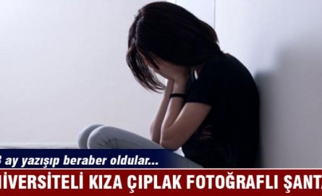 Üniversiteli kıza çıplak fotoğraflı şantaj yaptılar