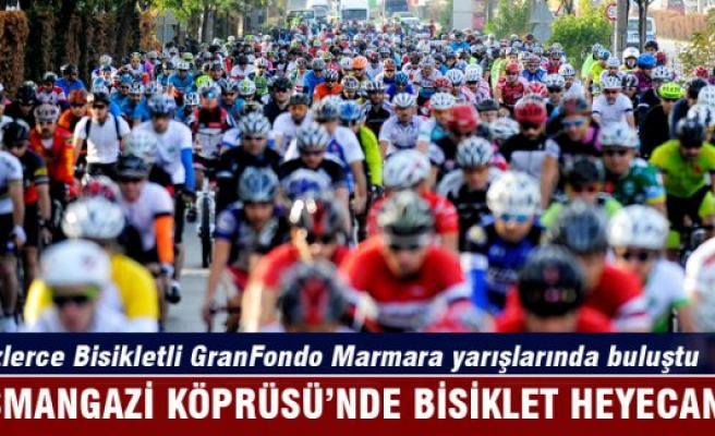 Yüzlerce Bisikletli GranFondo Marmara yarışlarında buluştu