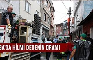 Bursa'da Hilmi dedenin dramı